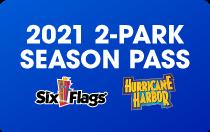 2021 Six Flags and Hurricane Harbor Season Pass